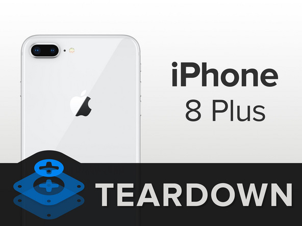 iPhone8 Plus拆解图评测 iPhone8 Plus内部做工怎么样?