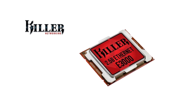 Killer E3000网卡发布:首次支持2.5G以太网