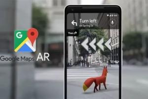 Google地图小范围推出AR实景导航,广泛推出仍需时间