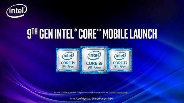 Intel第九代移动版标压酷睿处理器深度解析:游戏本跨入全新时代